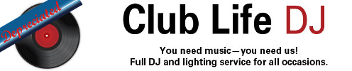 Club Life Dj Services